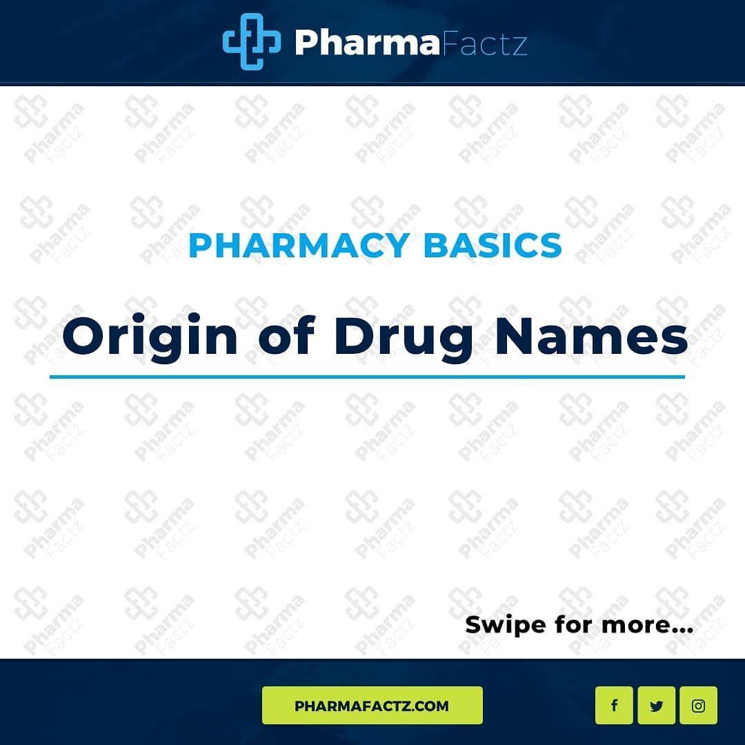 """PharmaFactz on Instagram: """"Origin of Drug Names"""