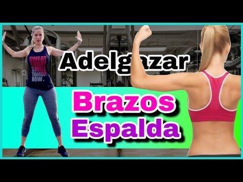 Rutina para ADELGAZAR BRAZOS Y ESPALDA RÁPIDO   NatyGlossGym -   16 fitness Mujer espalda ideas