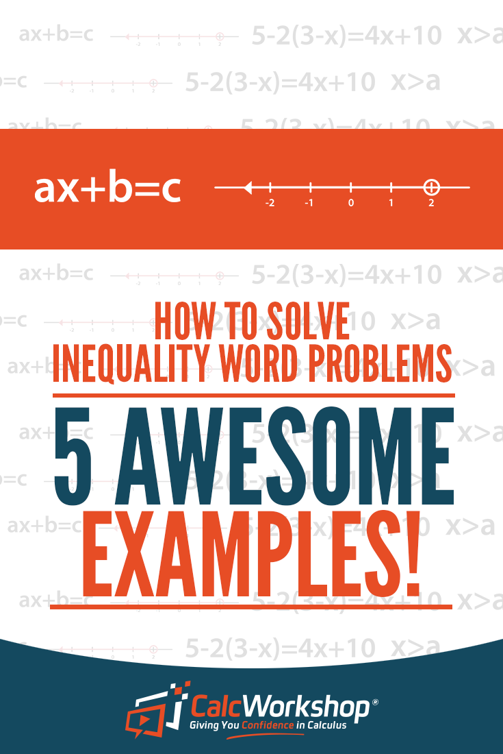 How To Solve Inequality Word Problems 5 Awesome Examples Literal Equations Absolute Value Inequalities Inequality Word Problems