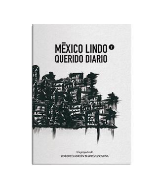 Mexico Lindo Y Querido Diario Querido Diario Libros Para Leer Leer
