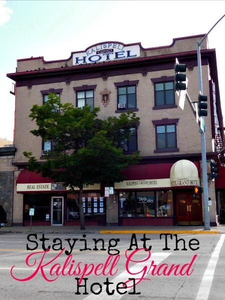 Staying at the Kalispell Grand Hotel | blog posts | Grand