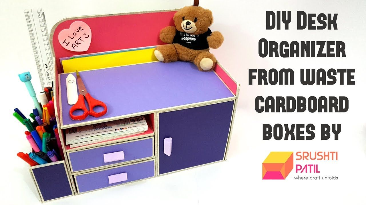 Diy Desk Organizer From Cardboard Box By Srushti Patil Best Out