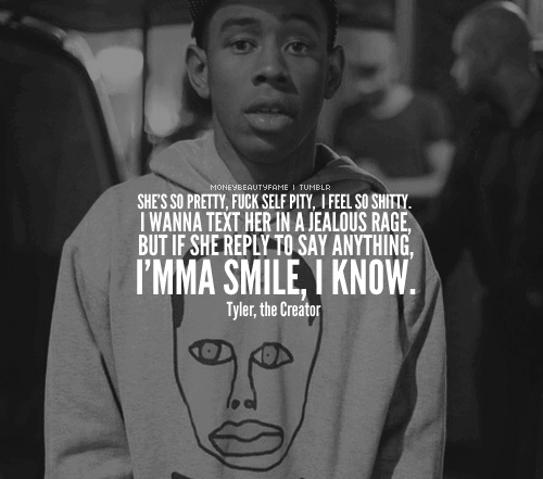 Tyler The Creator Quotes Inspiration Tyler The Creator Quotes  Google Search  Tyler The Creator  Pinterest