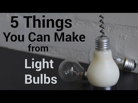 5 Things You Can Make From Light Bulbs ~ DIY Craft Project