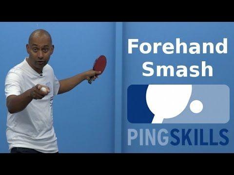 Forehand Smash Table Tennis Pingskills Youtube Table Tennis Tennis Forehand Olympic Table Tennis