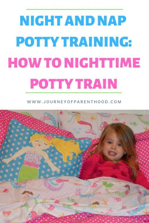 Potty Training A Child How to Train Kids to Stay Dry and Clean During Naps and Nighttime The last Step to being Potty Trained  How to Potty Train for Night
