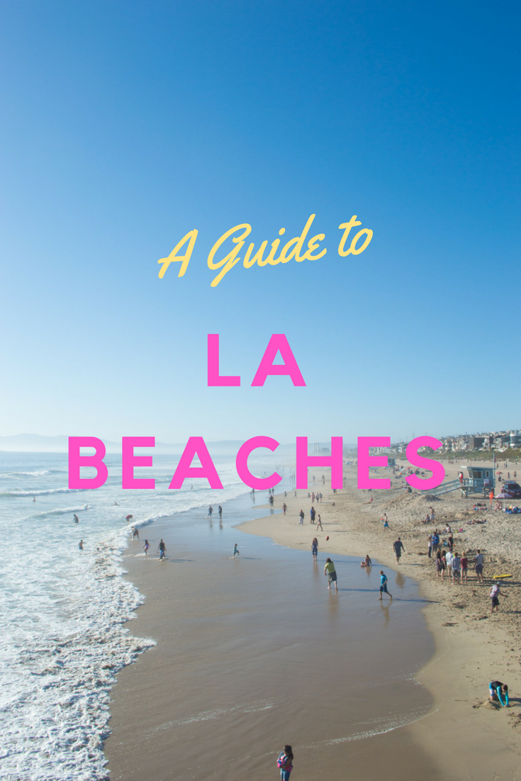 Los Angeles Beach Guide Colleen Welsch Los Angeles Beaches North America Travel California Travel