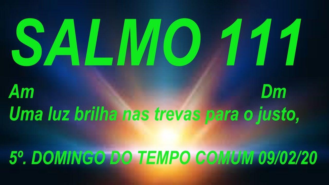 Salmo 111 112 Uma Luz Brilha Nas Trevas Para O Justo Permanece
