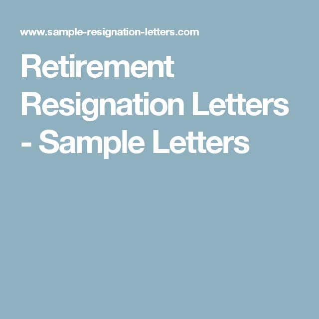 Retirement Resignation Letters   Sample Letters