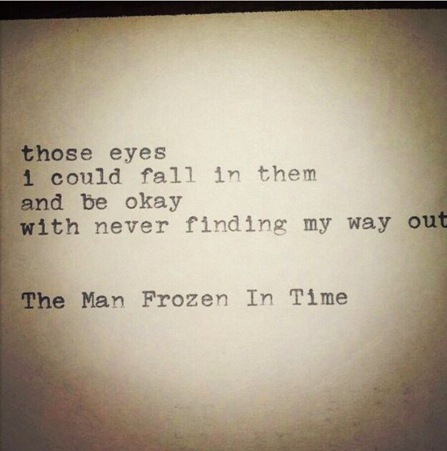 The Man Frozen In Time Quotes Love Quotes Time Quotes Quotes