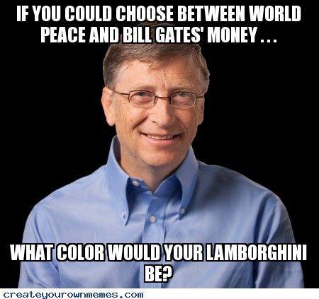 1f58afb030a7033fadb1986abd2241c0 s www google com search?q=bill gates meme funny,Bill Gate Meme