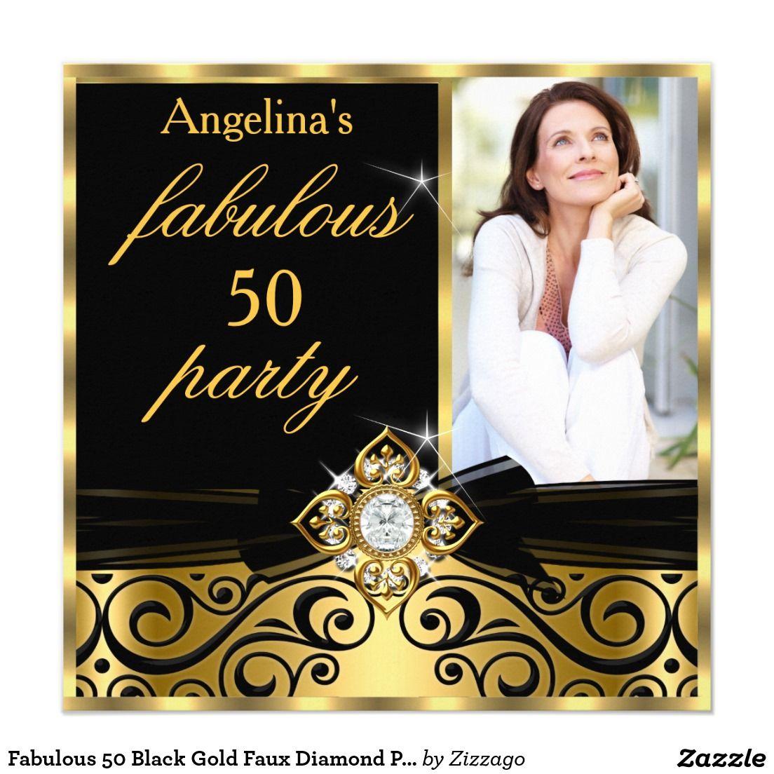 Fabulous 50 black gold faux diamond photo birthday invitation fabulous 50 black gold faux diamond photo birthday invitation filmwisefo Images