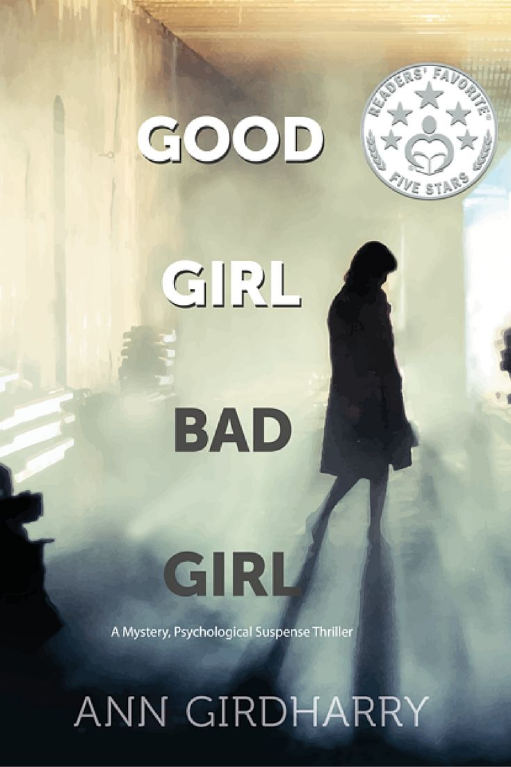 Good Girl Bad Girl - my new, full length suspense novel