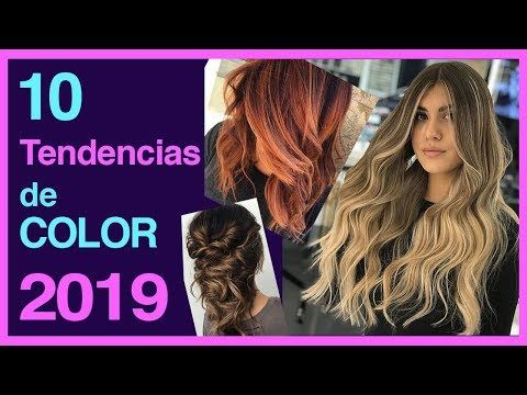 Photo of 💁🏻10 TENDENCIAS DE COLOR 2019, MODA PARA TU CABELLO✨
