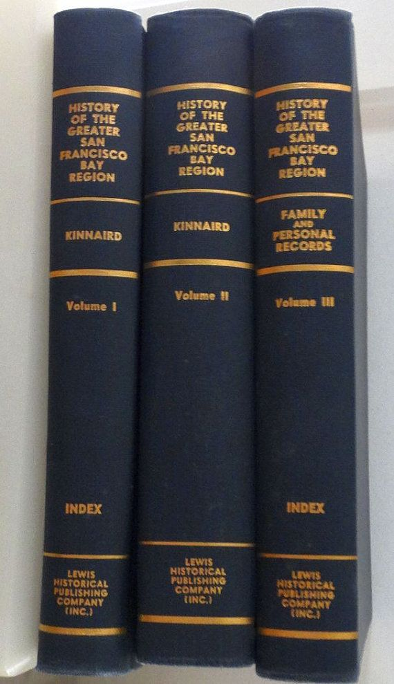 San Francisco Fog Map Live%0A Kinnard  Lawrence  History of The Greater San Francisco Bay Region    volumes FIRST EDITION