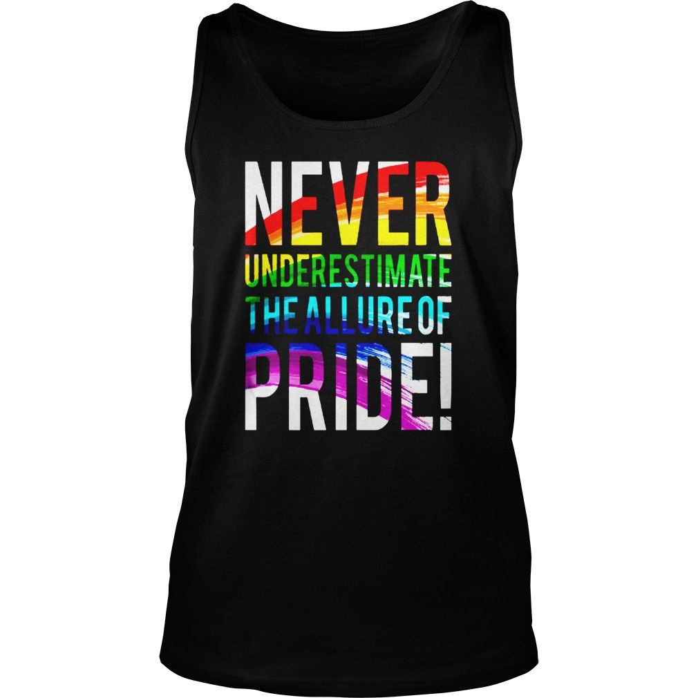 Name Tshirt:Never underestimate the allure of PRIDE Infomation t-shirt:Never underestimate the allure of PRIDE Price: Only $19GET IT NOW Pictures T-Shirts  http://ift.tt/2mBdRwS