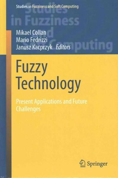 Solving Problems With Fuzzy Technology: Current Applications and Future Challenges