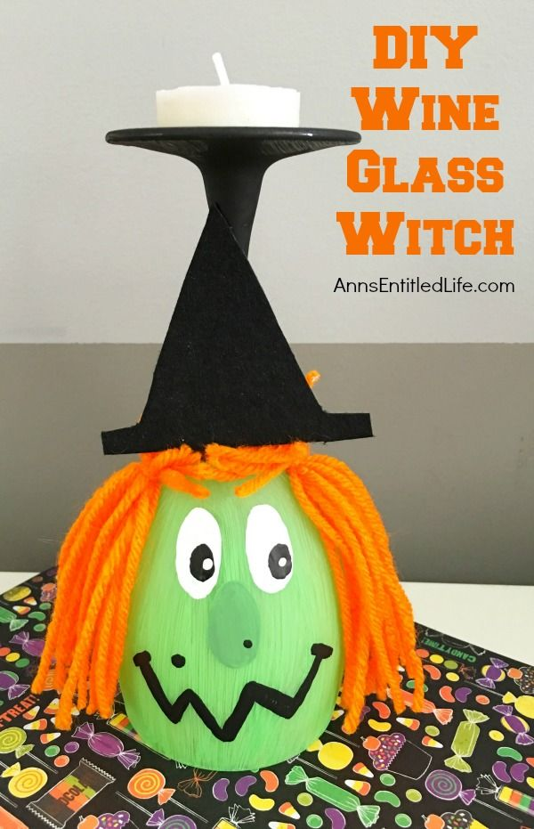 Diy Wine Glass Witch Ann\u0027s Entitled Life - Featured on - halloween crafts decorations