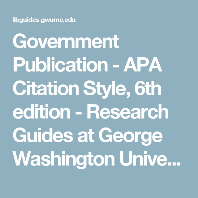 Government Publication Apa Citation Style 6th Edition
