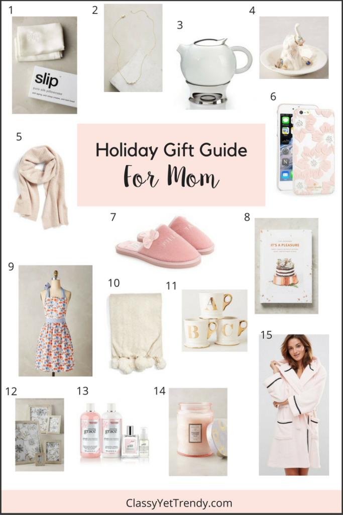 Holiday Gift Guide For Mom Classy Yet Trendy Christmas Presents For Moms Diy Holiday Gifts Mom Holiday Gift