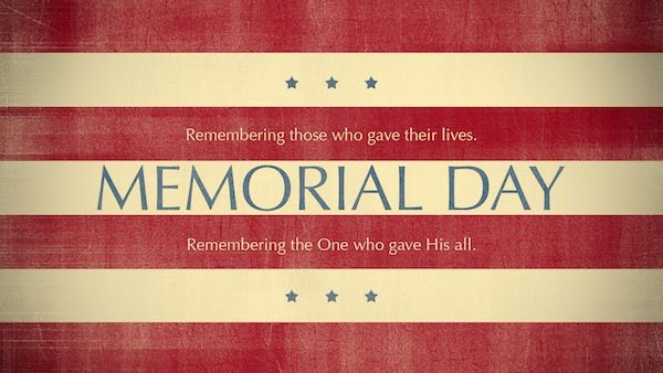 Scripture On Memorial Day Before The Cross Memorial Day Quotes Memorial Day Thank You Memorial Day Pictures