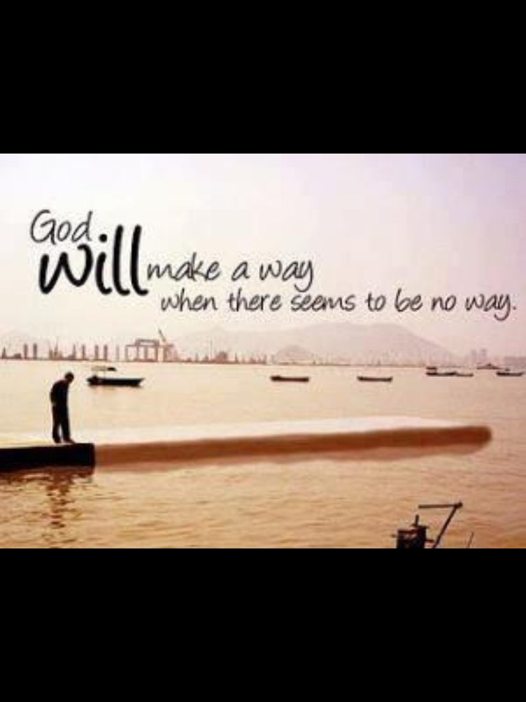 ...He will make a Way...