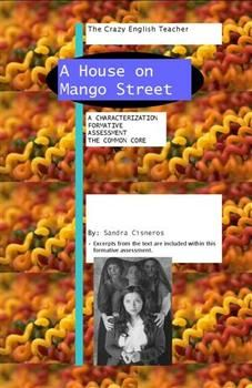 The House on Mango Street: Characterization Formative Assessment ...