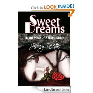 Amazon sweet dreams in the mind of a serial killer ebook amazon sweet dreams in the mind of a serial killer ebook fandeluxe Epub