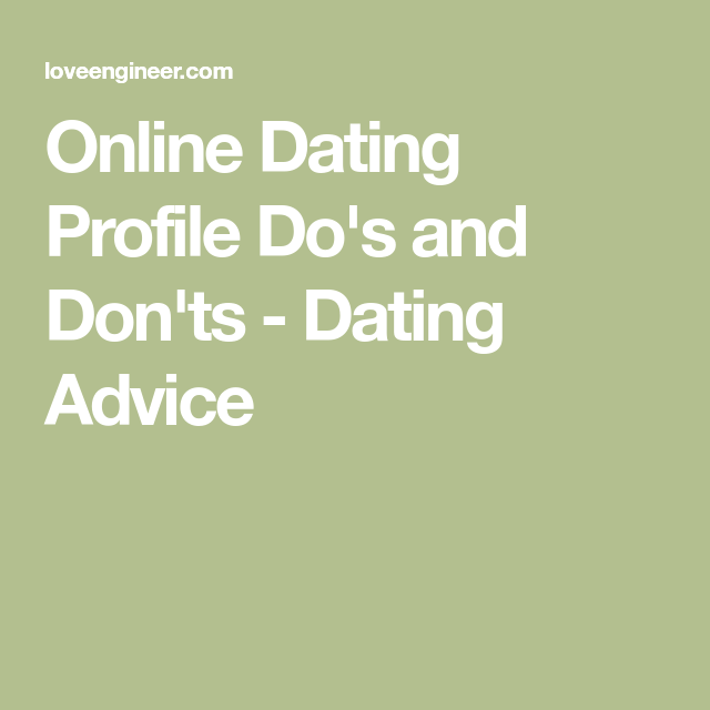 dating profile dos and donts