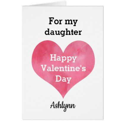 Personalized daughter valentine day greeting card m4hsunfo