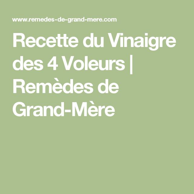 Recette du Vinaigre des 4 Voleurs   Remèdes de Grand-Mère