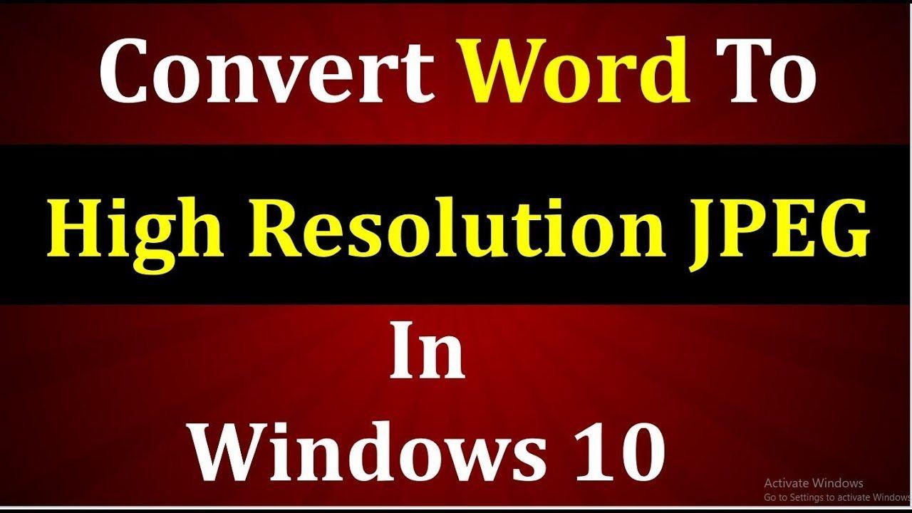 Convert Word Document To High Resolution Jpeg In This Video Learn How To How To Convert Word Document To High Resolution Or High Quality Jpeg Using Kutool Words