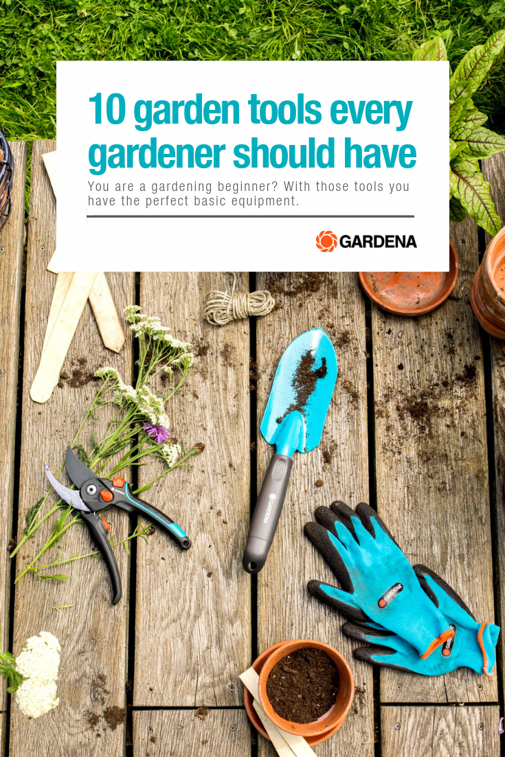 10 Garden Tools Every Gardener Should Have Gardening For