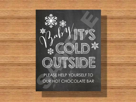 Chalkboard Wedding Baby It's Cold Outside- Hot Chocolate Bar Sign Winter Wedding Decor, Hot Chocolat #hotchocolatebar