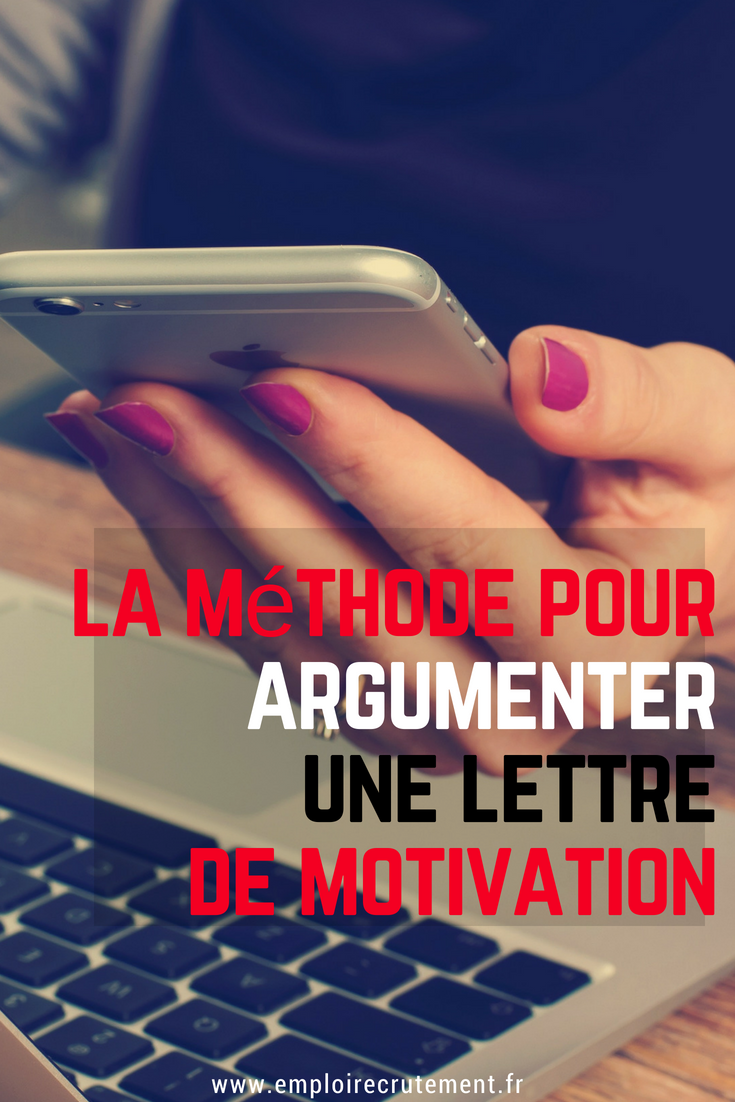 Comment Argumenter Une Lettre De Motivation Emploi Recrutement Lettre De Motivation Lettre De Motivation Emploi Emploi Informatique