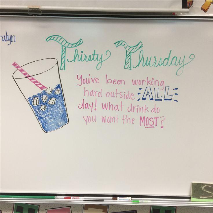 Thirsty Thursday | White Board Ideas | Pinterest ...