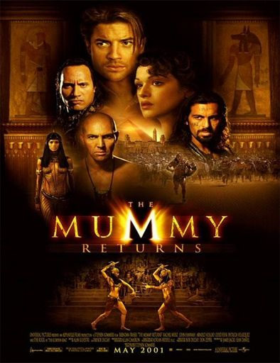The Mummy Returns Mis Pelis 2018 Mummy Movie Good Movies Y Adventure Movies