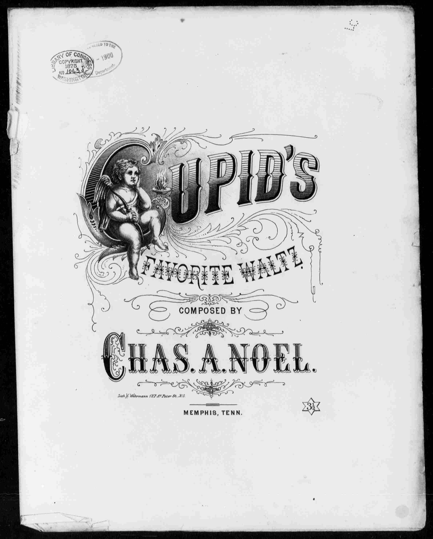 Cupid's favorite waltz / by Chas. A. Noel. Noel, Chas. A