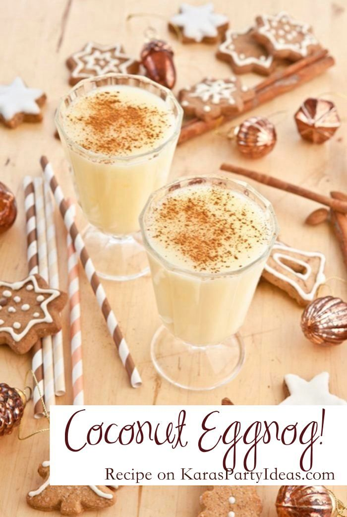 Christmas Drinks Party Ideas Part - 18: THE BEST Coconut Cinnamon Eggnog Recipe On Karau0027s Party Ideas!  KarasPartyIdeas.com Awesome Holiday. Christmas DrinksVegan ...