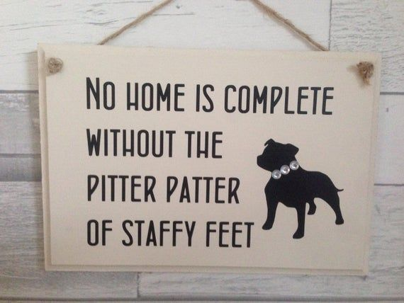 Staffy lover gift, dog lover sign, staffy quote, gift for a dog lover, painted sign, dog owner present.