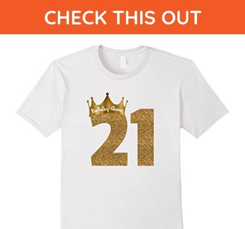 Mens 21st Birthday T Shirt For Her Gold Glitter Gifts Small White