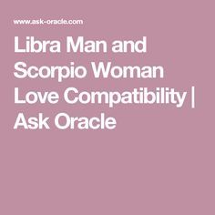 Libra man scorpio female