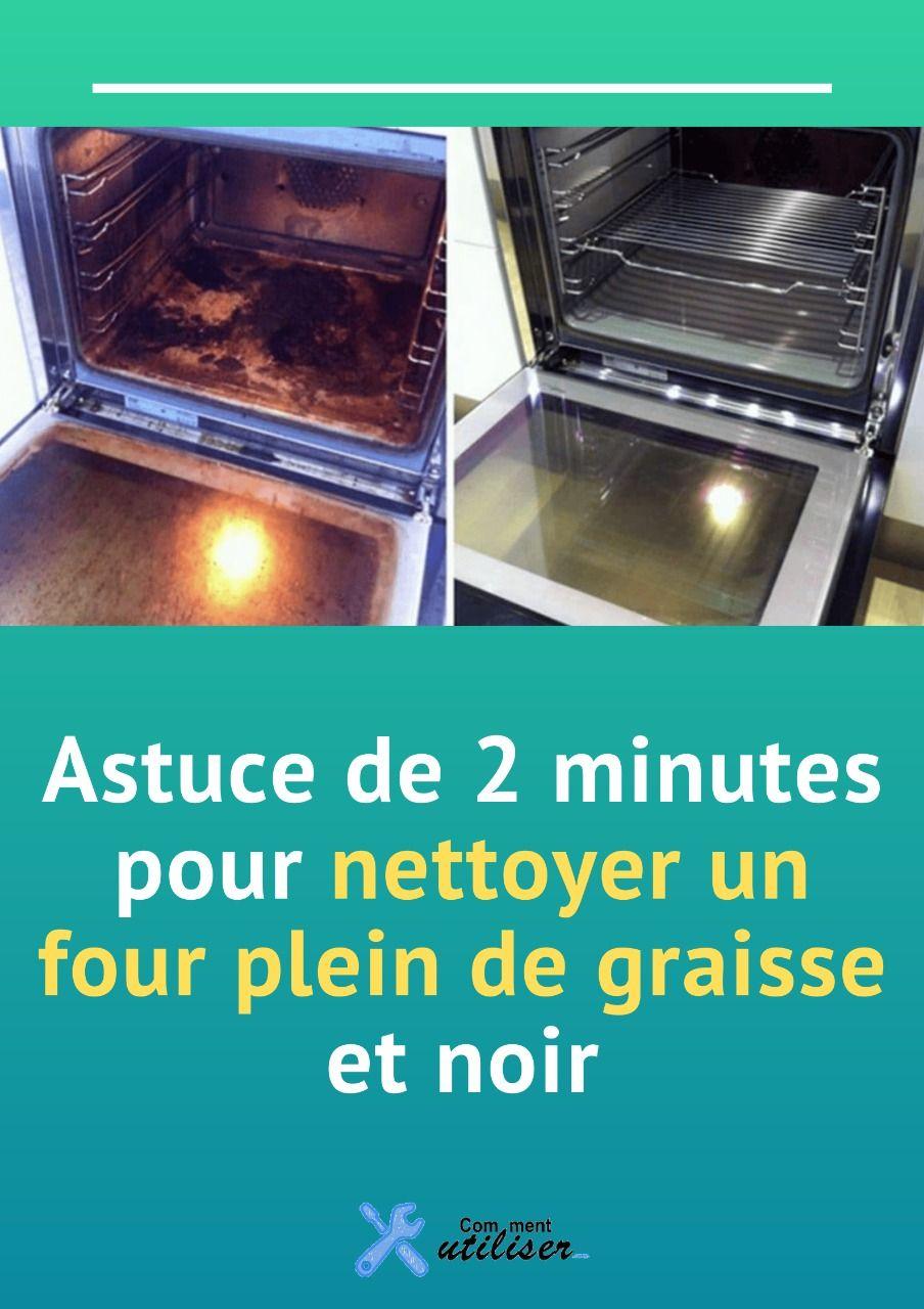 Comment Nettoyer Le Four astuce de 2 minutes pour nettoyer un four plein de graisse