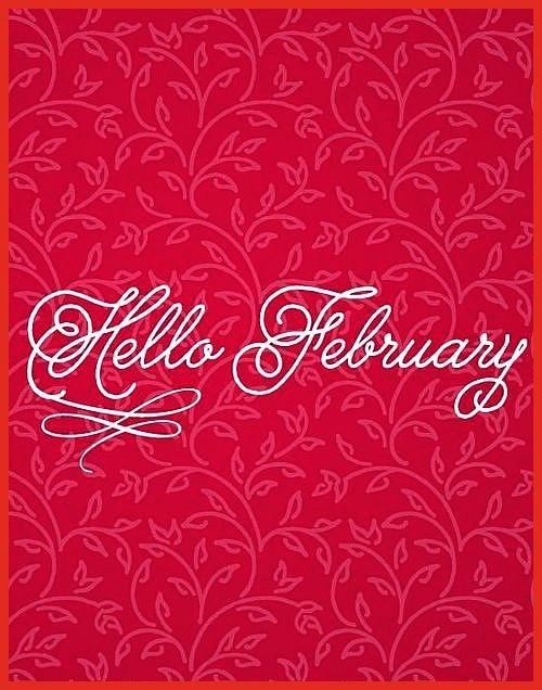 February month february february quotes hello february hello february quotes welcome february welcome february quotes quotes for february Hello February month february fe...