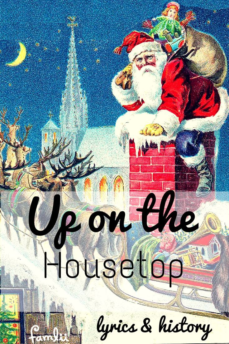 Click, Click Click! Up on the Housetop Lyrics | Preschool christmas songs, Classic christmas ...