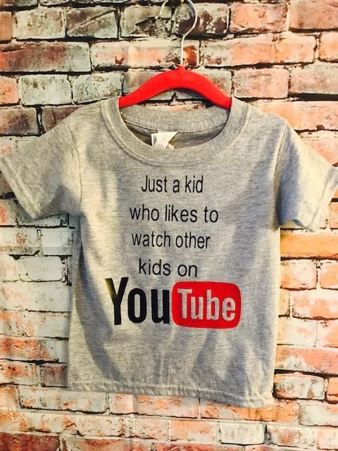 4a243649c7 Just a kid who likes to watch other kids on you tube tee. graphic tshi