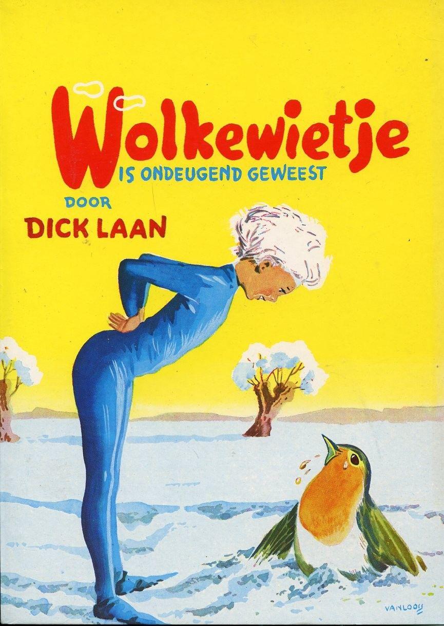 Laan, Dick - Pinkeltje - Wolkewietje is ondeugend geweest: