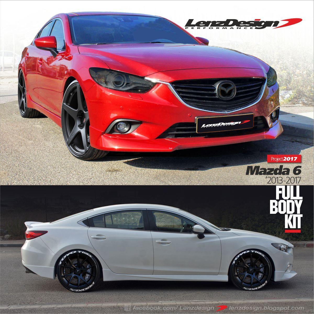 Facebook Com Lenzdesign Http Lenzdesign Blogspot Com Mazda 6 Mazda Mazda 6 2017