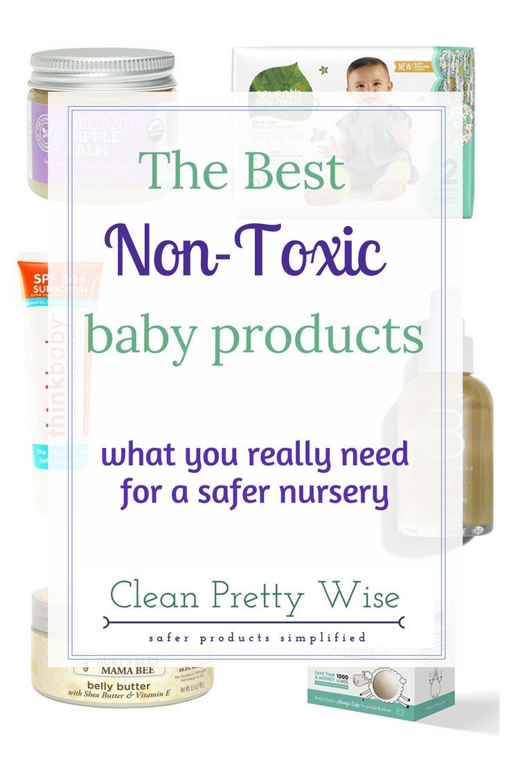 Non-toxic baby care products - Best basics for a safer nursery