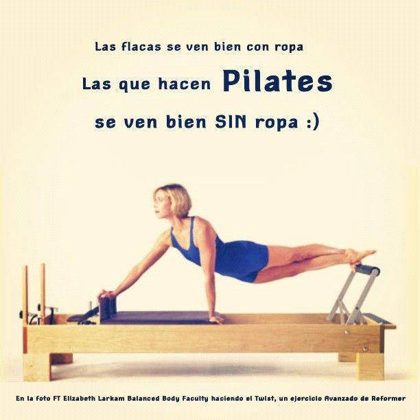 """@inspirahpilates's photo: """"Las flacas se ven bien con ropa. Las que hacen #pilates se ven bien SIN ropa. Hacer dieta no basta, hay que hacer ejercicio :)"""""""
